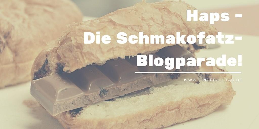 Haps - Die Schmakofatz-Blogparade!