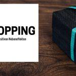 Shopping mit positiven Nebeneffekten