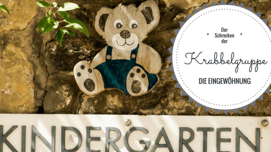 Der Schrecken der Krabbelgruppe - Die Eingewöhnung auf kinderalltag.de
