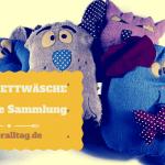 Kinderbettwäsche für meine Sammlung