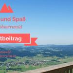 Sport und Spaß im Böhmerwald - Gastbeitrag von urlaube-oesterreich.at