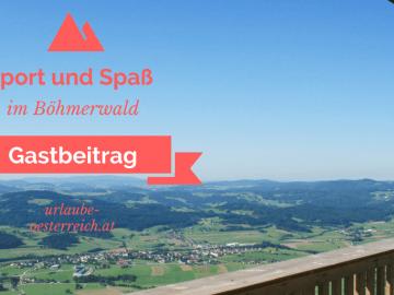 Sport und Spaß im Böhmerwald auf kinderalltag.de