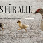 Eines für Alle – meine zweite Blogparade