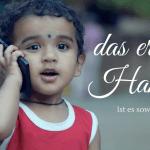 Das erste Handy – ist es soweit?