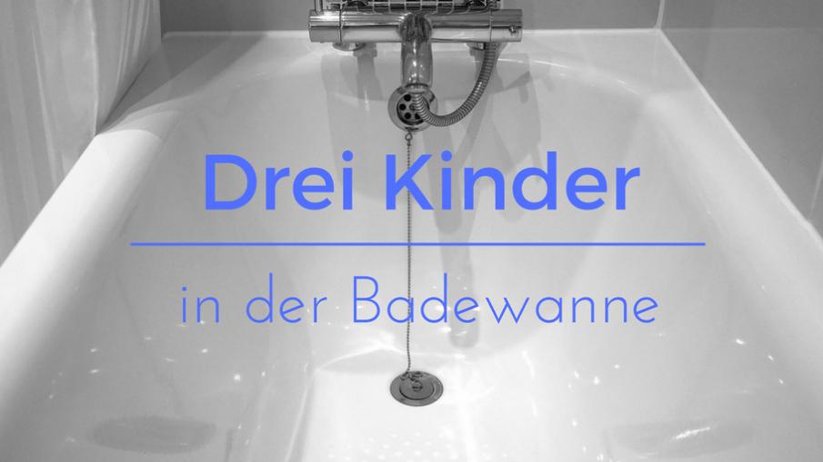 Drei Kinder in der Badewanne auf kinderalltag.de