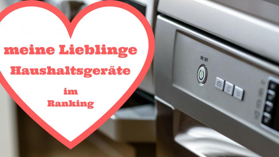meine Lieblinge Haushaltsgeräte im Ranking auf kinderalltag.de