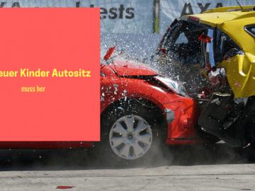 Ein neuer Kinder Autositz muss her auf kinderalltag.de