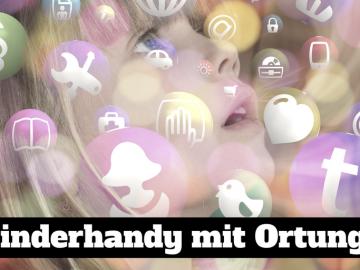 Kinderhandy mit Ortung? auf kinderalltag.de