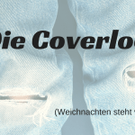 Die Coverlock (Weichnachten steht vor der Tür)
