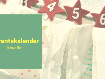 Adcventskalender. Make, or Buy auf kinderalltag.de