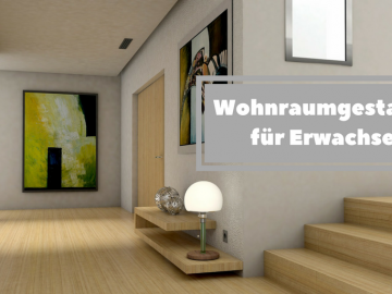 Wohnraumgestaltung für Erwachsene auf kinderalltag.de