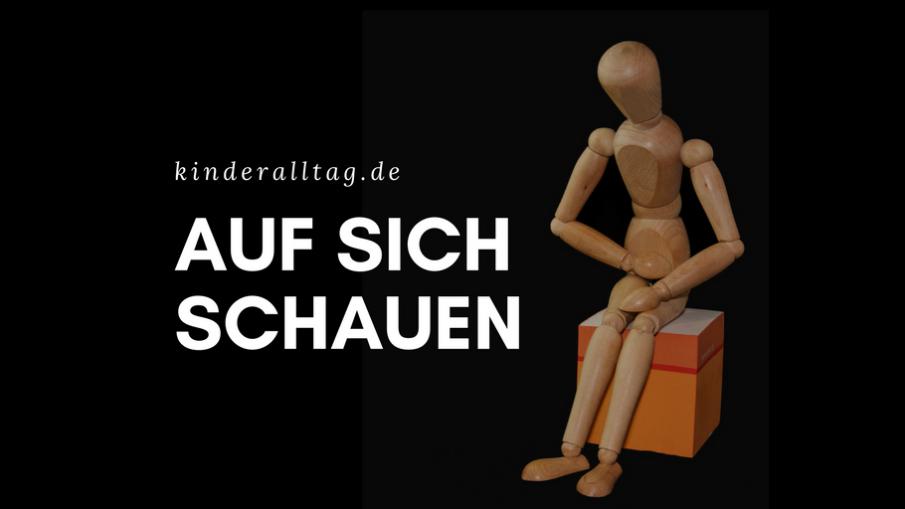 Auf sich schauen auf kinderalltag.de