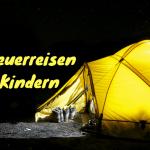 Abenteuerreisen mit Kindern