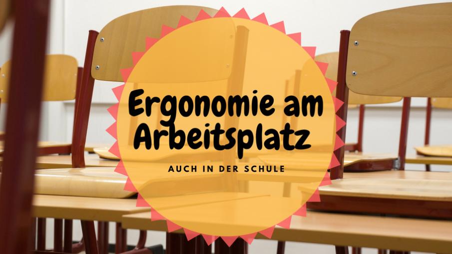 Ergonomie am Arbeitsplatz auch in der Schule auf kinderalltag.de