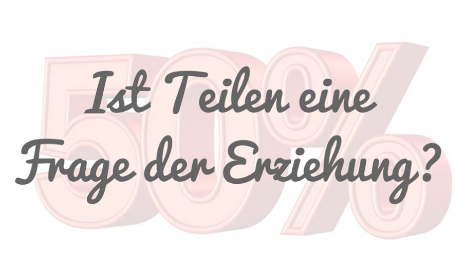 Ist Teilen eine Frage der Erziehung? auf kinderalltag.de