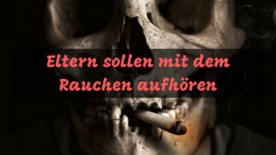 Eltern sollen mit dem Rauchen aufhören auf kinderalltag.de