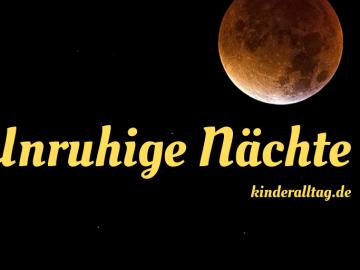 Unruhige Nächte auf kinderalltag.de