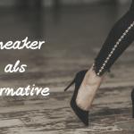 Sneaker als Alternative