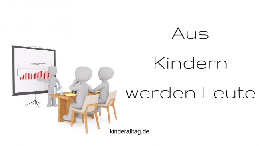 Aus Kindern werden Leute auf kinderalltag.de