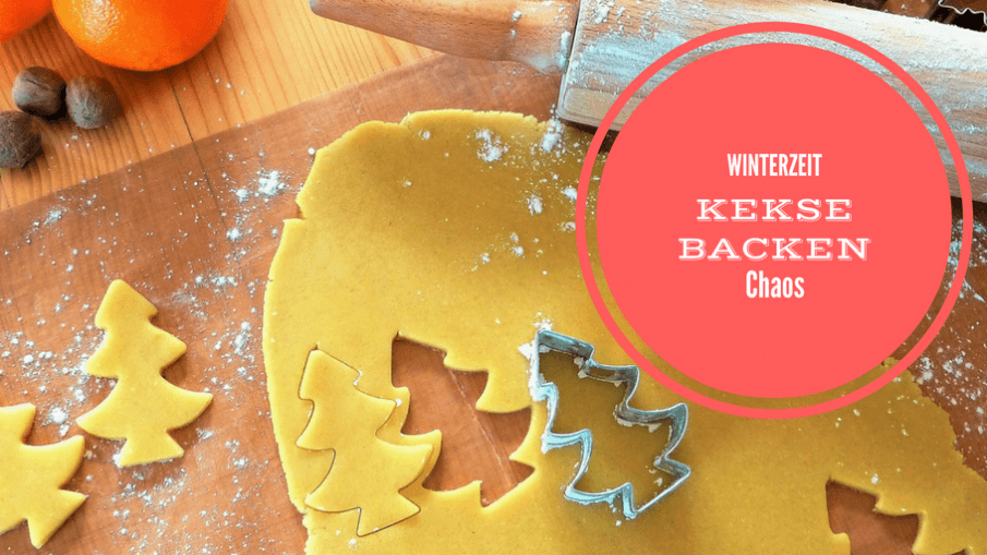Winterzeit - Kekse backen - Chaos auf kinderalltag.de