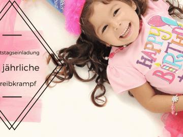 Geburtstagseinladung - Der jährliche Schreibkrampf auf kinderalltag.de