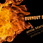 Burnout Depression - Arme Manager! Glückliche Mütter?