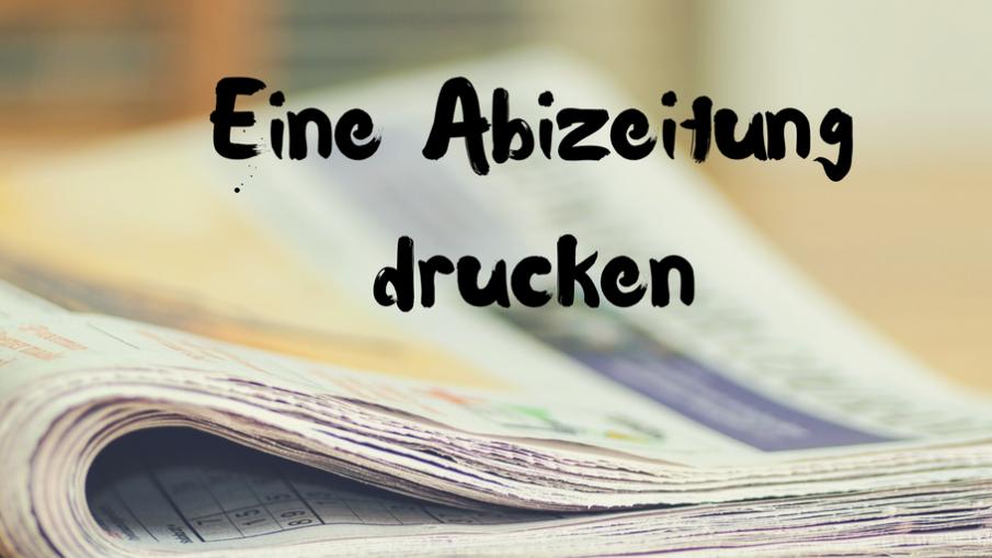 Eine Abizeitung drucken auf kinderalltag.de
