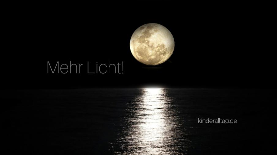 Mehr Licht! auf kinderalltag.de