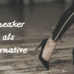 Sneaker als Alternative