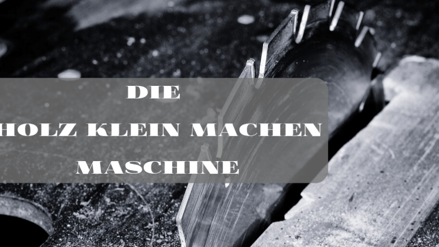 Die Holz klein machen Maschine auf kinderalltag.de