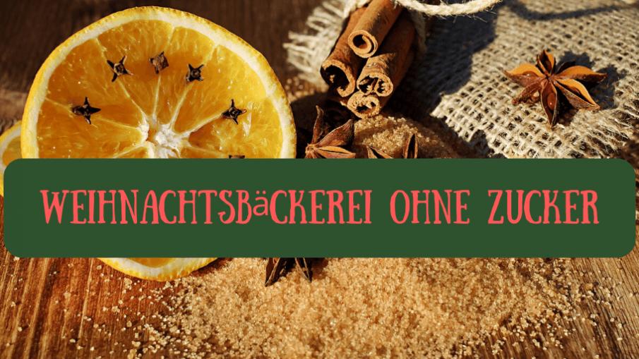 Weihnachtsbäckerei ohne Zucker auf kinderalltag.de