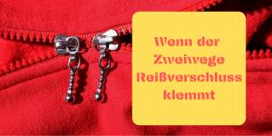 Wenn der Zweiwege Reißverschluss klemmt auf kinderalltag.de