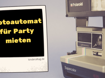 Fotoautomat für Party mieten auf kinderalltag.de