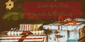 Nach dem Fest kommt die Ordnung auf kinderalltag.de