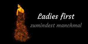 Ladies first - zumindest manchmal auf kinderalltag.de