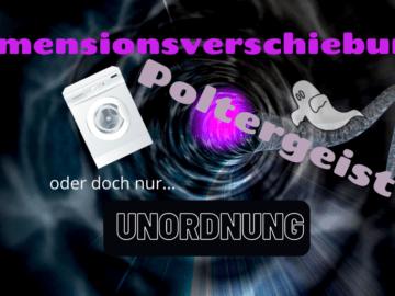 Dimensionsverschiebung, Poltergeist, oder doch nur Unordnung? auf kinderalltag.de