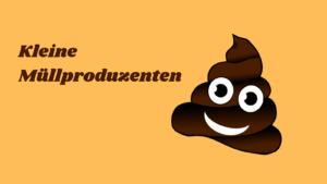 Kleine Müllproduzenten auf kinderalltag.de
