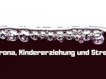 Corona, Kindererziehung und Stress auf kinderalltag.de